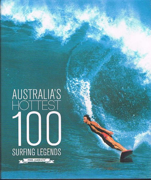 Australia's Hottest 100 Surfing Legends