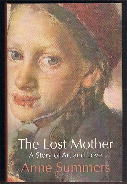 The Lost Mother: The Story of Art and Love
