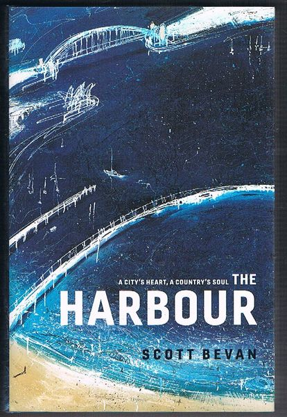The Harbour: A City's Heart, A Country's Soul