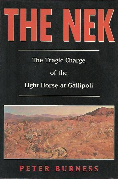 The Nek: The Tragic Charge of the Light Horse at Gallipoli