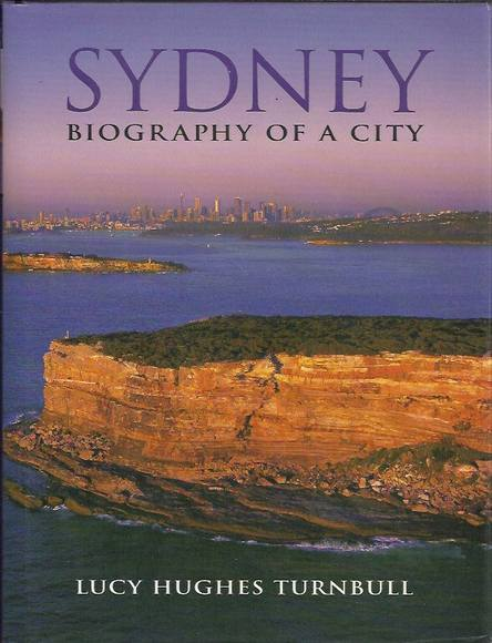 Sydney: Biography of a City