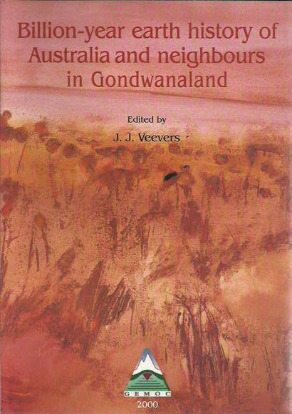 Billion-Year Earth History of Australia and Neighbours in Gondwanaland