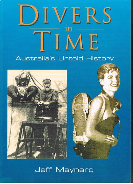 Divers in Time: Australia's Untold History