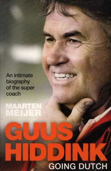 Guus Hiddink: Going Dutch
