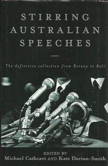 Stirring Australian Speeches: The Definitive Collection from Botany to Bali
