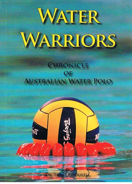 Water Warriors: Chronicle of Australian Water Polo