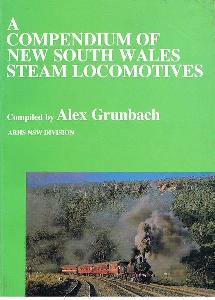 A Compendium of New South Wales Steam Locomotives