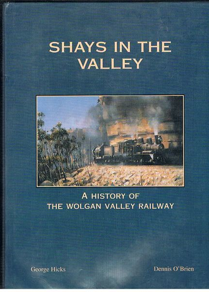 Shays in the Valley: A History of the Wolgan Valley Railway