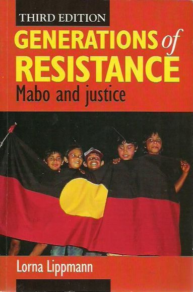 Generations of Resistance: Mabo and Justice