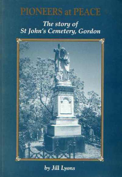Pioneers at Peace: The Story of St John's Cemetery, Gordon
