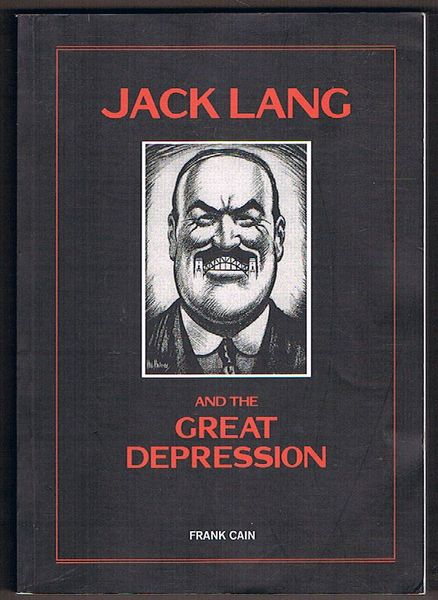 Jack Lang and the Great Depression