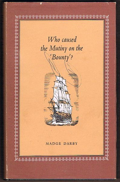 Who Caused the Mutiny on the Bounty?