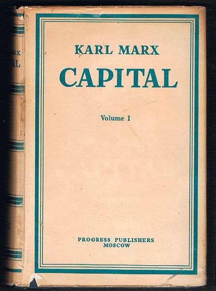 Capital: A Critique of Political Economy, Volume I