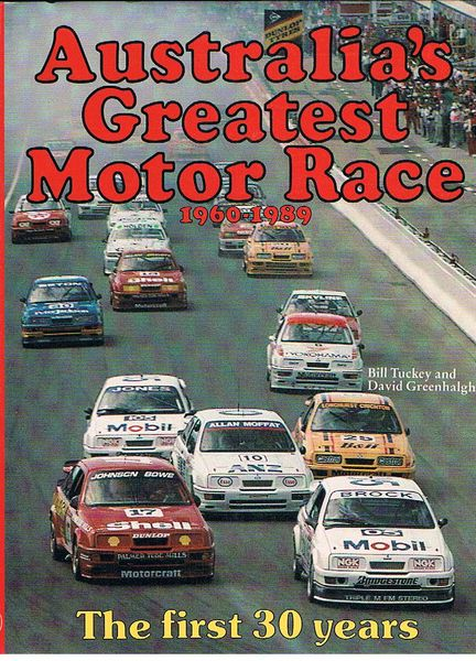 Australia's Greatest Motor Race 1960-1989: The first 30 years