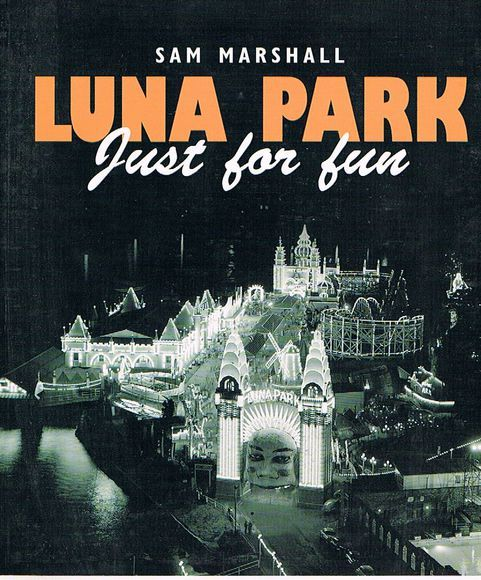 Luna Park: Just For Fun. Second Edition