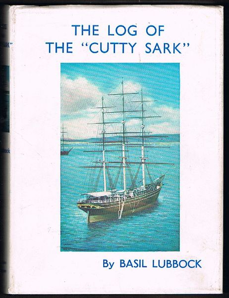 "The Log of the ""Cutty Sark"""