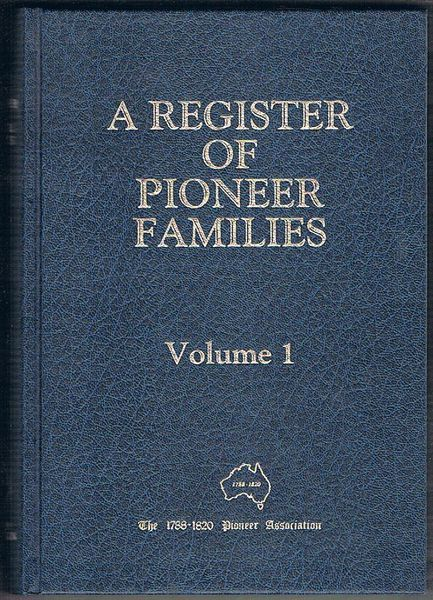 A Register of Pioneer Families: Volume 1