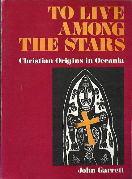 To Live Among the Stars: Christian Origins in Oceania