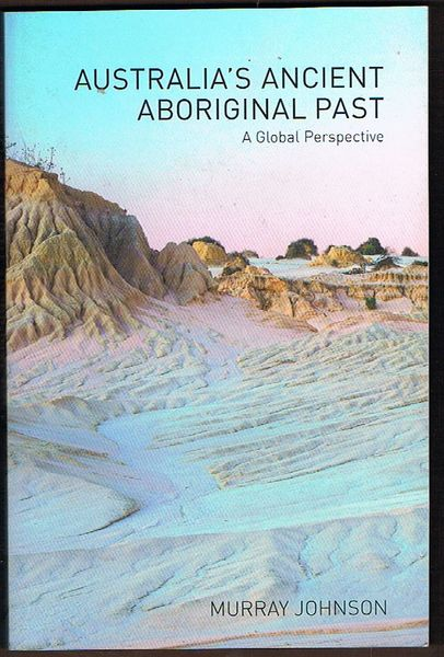 Australia's Ancient Aboriginal Past: A Global Perspective