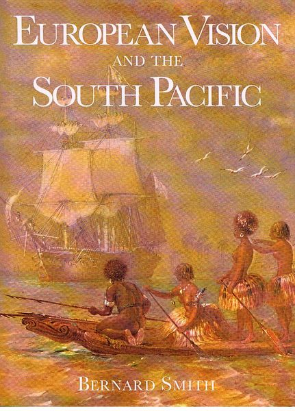 European Vision and the South Pacific. Second Edition