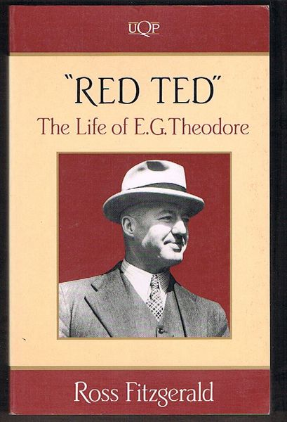"""Red Ted"": The Life of E.G. Theodore"