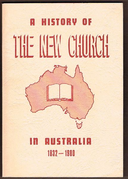 A History of the New Church in Australia 1832-1980