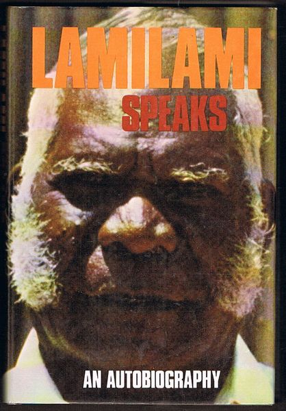 Lamilami Speaks: The Cry Went Up. A Story of the People of Goulburn Islands, North Australia