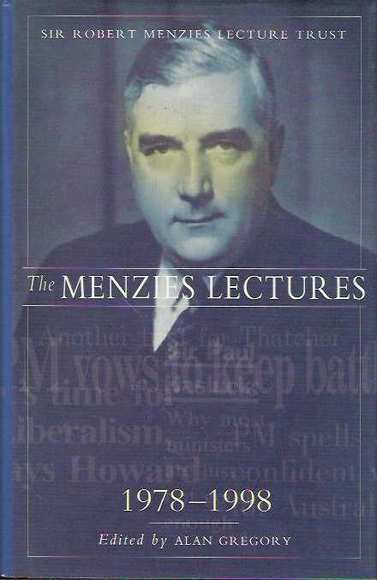 The Menzies Lectures: 1978-1998