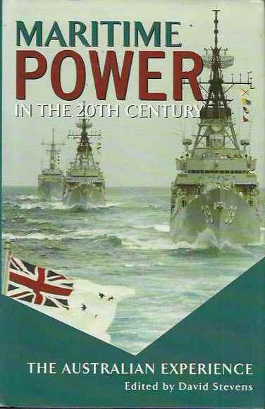 Maritime Power In The Twentieth Century: The Australian Experience