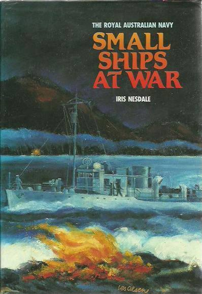 Small Ships at War: They joined the R.A.N.