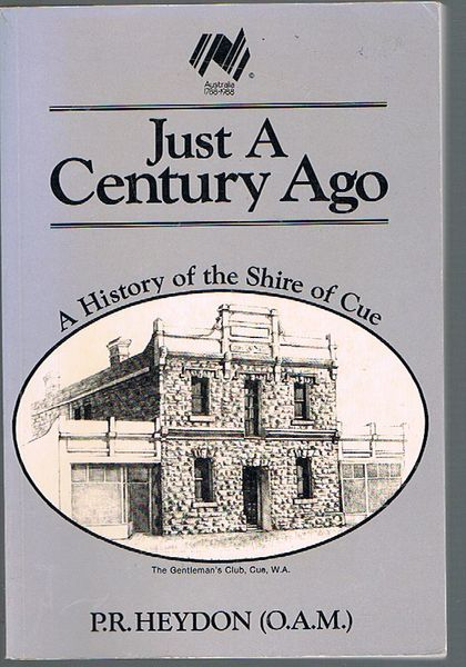 Just a Century Ago: A History of the Shire of Cue