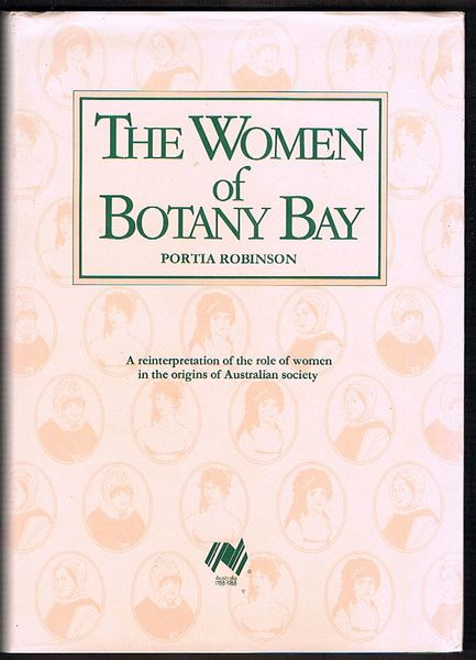 The Women of Botany Bay: A Reinterpretation of the Role of Women in the Origins of Australian Society