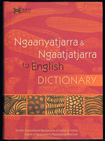 Ngaanyatjarra & Ngaatjatjarra to English Dictionary