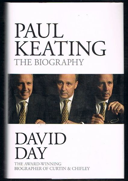Paul Keating: The Biography