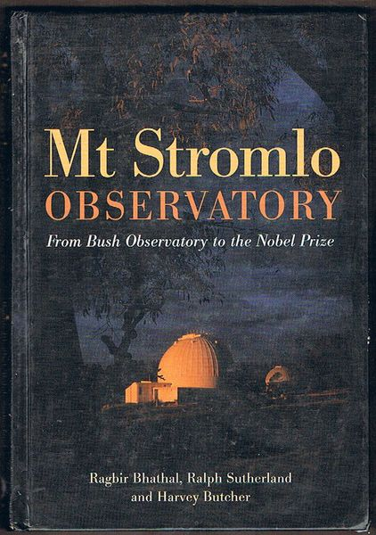 Mt Stromlo Observatory: From Bush Observatory to the Nobel Prize