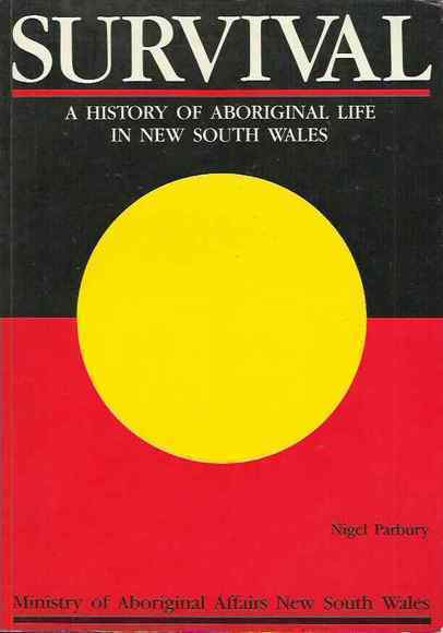 Survival: A History of Aboriginal Life in New South Wales
