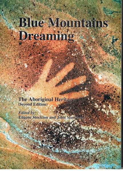 Blue Mountains Dreaming: The Aboriginal Heritage (Second Edition)