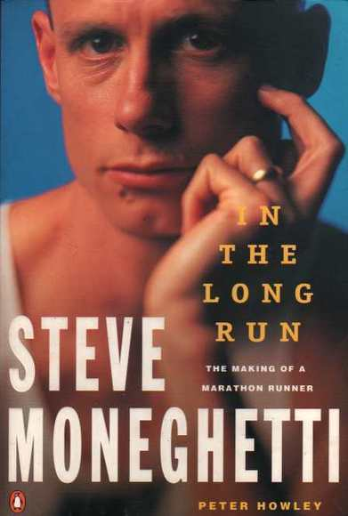 Steve Moneghetti: In the Long Run
