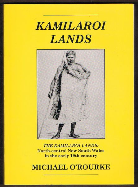 The Kamilaroi Lands: North-central New South Wales in the early 19th century