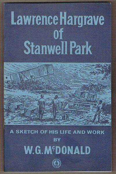 Lawrence Hargrave of Stanwell Park: A Sketch of his Life and Work