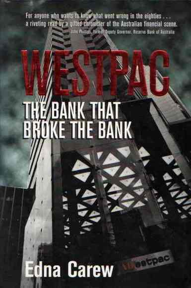 Westpac: The Bank that Broke the Bank