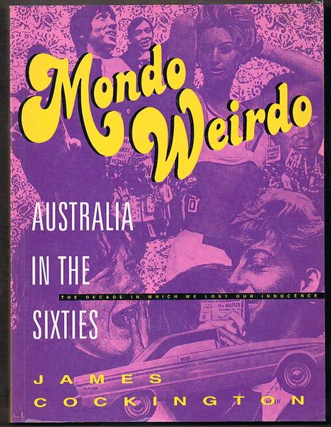 Mondo Weirdo: Australia in the Sixties