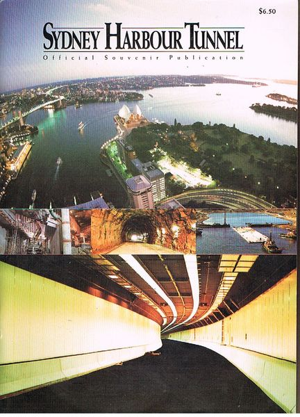 Sydney Harbour Tunnel: Official Souvenir Publication