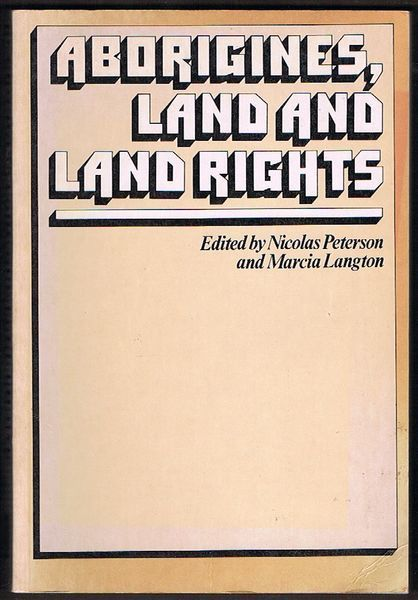 Aborigines, Land and Land Rights
