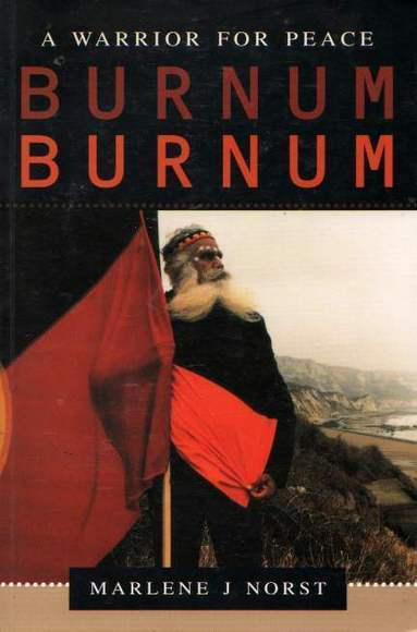 A Warrior for Peace, Burnum Burnum