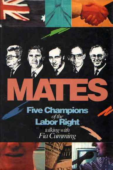 Mates: Five Champions of the Labor Right