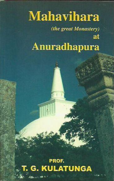 Mahavihara (the great monastery) at Anuradhapura