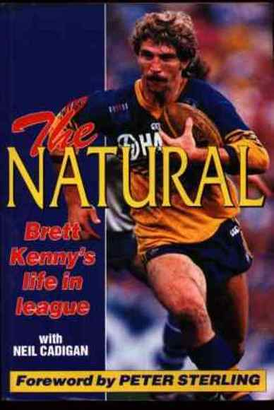 The Natural: Brett Kenny's life in league