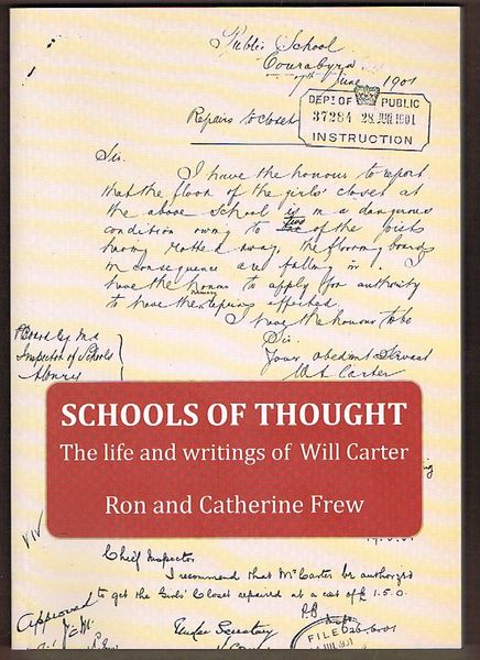 Schools of Thought: The life and writings of Will Carter