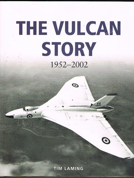 The Vulcan Story 1952-2002. Revised Edition